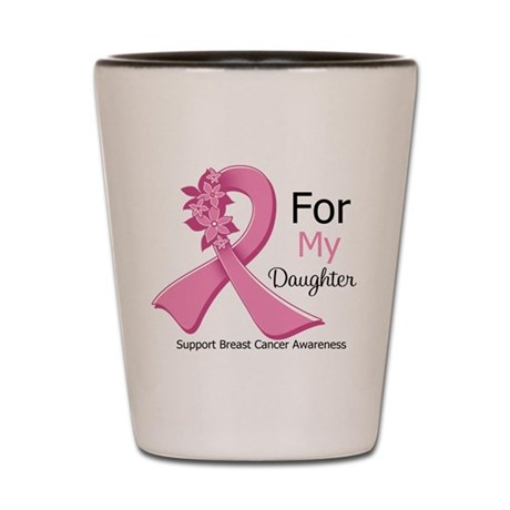 Daughter Breast Cancer Shot Glass