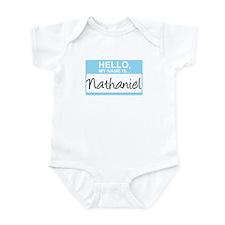 Hello, My Name is Nathaniel - Infant Bodysuit