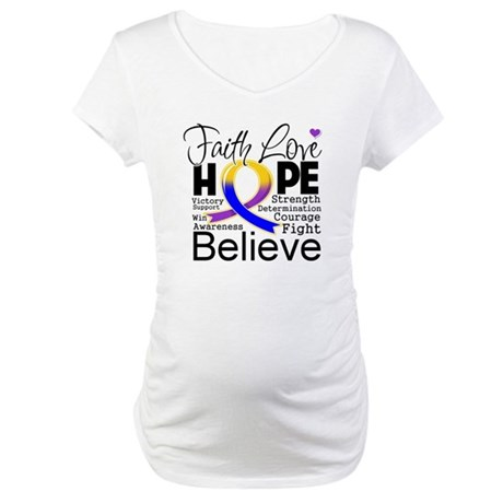 Faith Hope Bladder Cancer Maternity T-Shirt