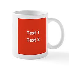 Red with Bold Custom Text. Mug