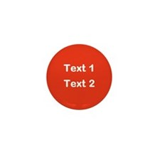 Red with Bold Custom Text. Mini Button (10 pack)