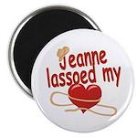 Jeanne Lassoed My Heart Magnet