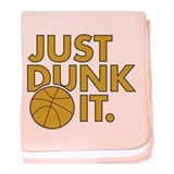 JUST DUNK IT. baby blanket