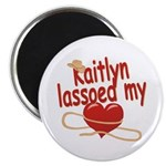 Kaitlyn Lassoed My Heart Magnet