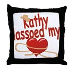 Kathy Lassoed My Heart Throw Pillow