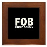 Glenn Beck FOB Friend Of Beck Framed Tile