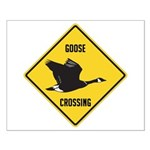 Canada Goose Crossing Sign Small Poster