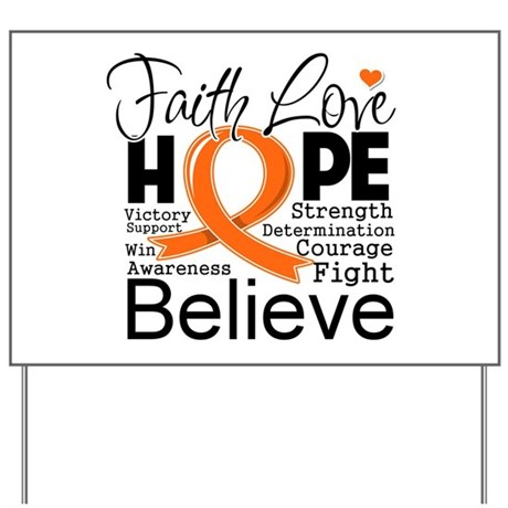 Faith Hope Kidney Cancer Yard Sign