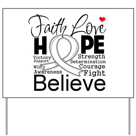 Faith Hope Mesothelioma Yard Sign