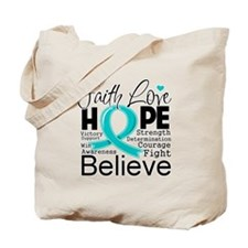 Faith Hope Ovarian Cancer Tote Bag