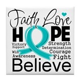 Faith Hope Ovarian Cancer Tile Coaster