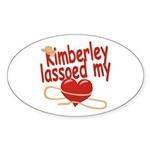 Kimberley Lassoed My Heart Sticker (Oval)