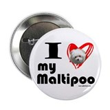 I Love my Maltipoo Button