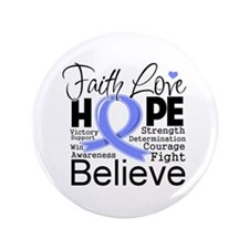 "Faith Hope Stomach Cancer 3.5"" Button"
