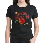 Loretta Lassoed My Heart Women's Dark T-Shirt