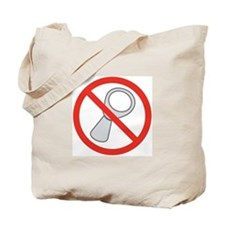 """No Pull-Tabs"" Tote Bag"