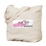 GirlsWeekend Tote Bag