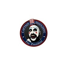 """Captain Spaulding for President"" Mini B"