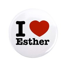 "I love Esther 3.5"" Button"