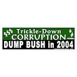 Trickle-Down Corruption Bumper Sticker