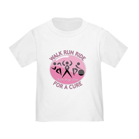 Breast Cancer Walk Run Ride Toddler T-Shirt
