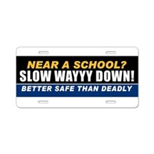 Near School? Slow Down! Aluminum License Plate