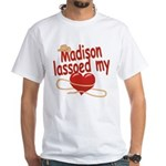 Madison Lassoed My Heart White T-Shirt