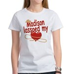 Madison Lassoed My Heart Women's T-Shirt