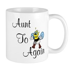 Aunt To Bee Again Mug