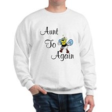 Aunt To Bee Again Sweatshirt