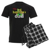 third baseman's dad Pajamas