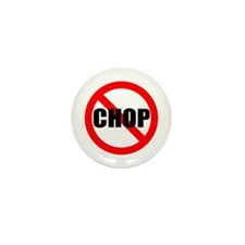 No CHOP Mini Button (10 pack)