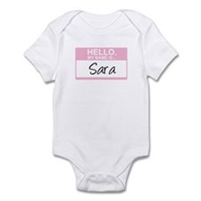 Hello, My Name is Sara - Infant Bodysuit
