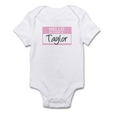 Hello, My Name is Taylor - Infant Bodysuit