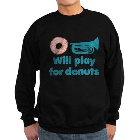 Will Play Baritone for Donuts Sweatshirt (dark)