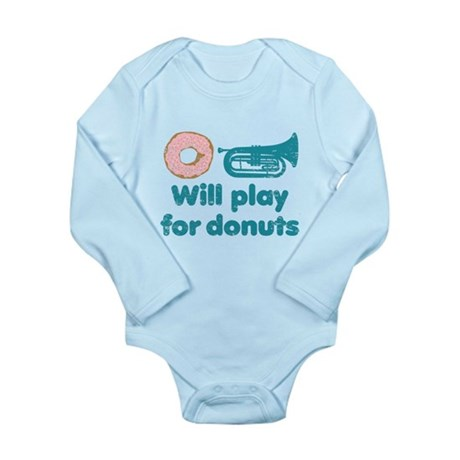 Will Play Baritone for Donuts Long Sleeve Infant B