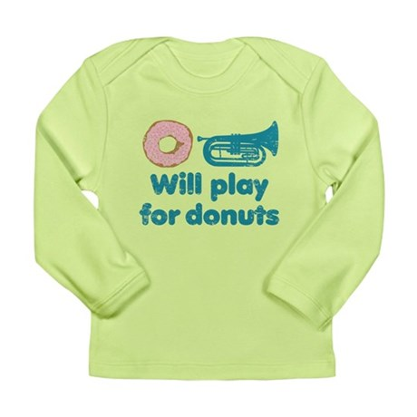 Will Play Baritone for Donuts Long Sleeve Infant T