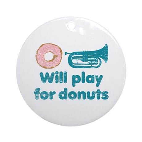 Will Play Baritone for Donuts Ornament (Round)