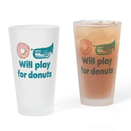 Will Play Baritone for Donuts Drinking Glass