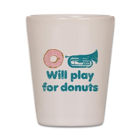 Will Play Baritone for Donuts Shot Glass