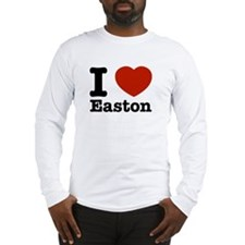 I love Easton Long Sleeve T-Shirt