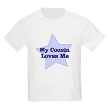Cute Cousins love me T-Shirt