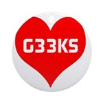 Big Heart G33ks Ornament (Round)