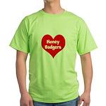 Big Heart Honey Badgers Green T-Shirt