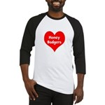 Big Heart Honey Badgers Baseball Jersey