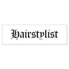 Hairstylist Bumper Bumper Sticker