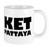 PHUKET I'LL GO TO PATTAYA Mug