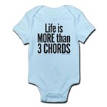 Life is More than 3 Chords Infant Bodysuit