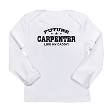 Future Carpenter Long Sleeve Infant T-Shirt