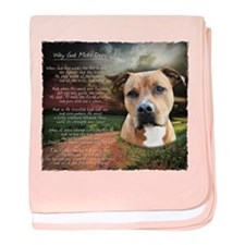 """""""Why God Made Dogs"""" AmStaff baby blanket"""